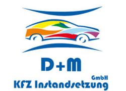 D+M KFZ Instandsetzung GmbH